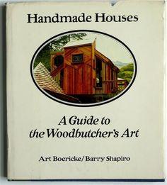Handmade Houses : A Guide to the Woodbutcher's Art by Barry Shapiro and Art Boericke Hardcover) for sale online Handmade Home, Buddhist Retreat, Paperback Books, Children's Books, Home Art, House Design, Art Art, Art Price, Amazon