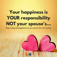 nice Your happiness is your responsibility not your spouse& Famous Quotes For Success Marriage Relationship, Happy Marriage, Marriage Advice, Love And Marriage, Relationships, Godly Marriage, Quotes To Live By, Love Quotes, Daily Quotes