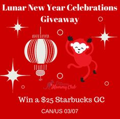 Lunar New Year Celebrations Giveaway ~ Win a $25 Starbucks GC ~ CAN/US 03/07 - Ottawa Mommy Club - Moms and Kids Online Magazine : Ottawa Mommy Club – Moms and Kids Online Magazine#comment-1034562