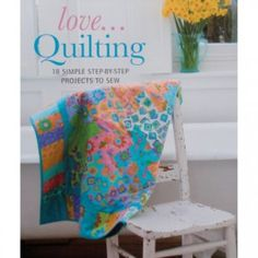 Kniha - Love... Quilting | VeseláJehlička.cz Wonderland, Quilting, Love, Sewing, Simple, Scrappy Quilts, Amor, Dressmaking, Couture