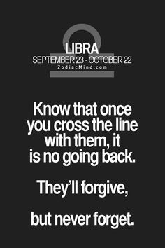And sometimes if pushed more than once they don't forgive and will just cut you off completely!!!!