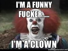 Funny Rude People Meme : Funny clown memes a collection of the best clown memes funny