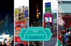A Beginners Guide to the Neighborhoods of Tokyo @Beth Williams (Besudesu Abroad)