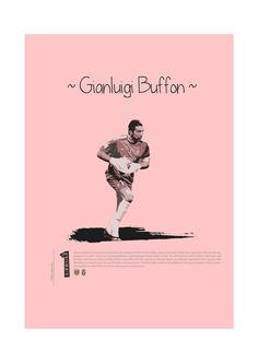 Soccer Legends Poster on Behance : Gianluigi Buffon