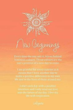 I start each day with positive intent.