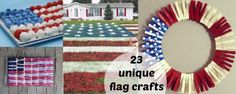 23 unique flag crafts for the 4th of July! Check 'em out!