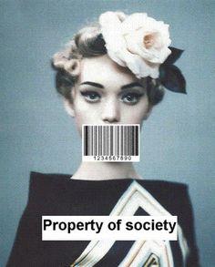 property of society.