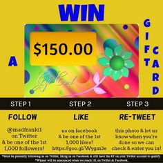 You Could #WIN a $150.00 #giftcard. Just follow the steps! Good #luck!