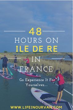 Lifeinourvan's Guide on How to Spend 48 Hours on the Sun Drenched Family Paradise of Île De Ré.