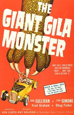 The Giant Gila Monster.....1959
