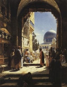 At the Entrance to the Temple Mount, Jerusalem Painting by Gustave Bauernfeind. Islamic World, Islamic Art, Art Palestine, Temple Mount Jerusalem, Art Arabe, Empire Ottoman, Arabian Art, Islamic Paintings, Pics Art