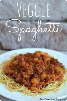 Veggie Spaghetti Recipe: So Easy and Delicious! on www.time2saveworkshops.com #easyrecipes #healthyrecipes #recipes