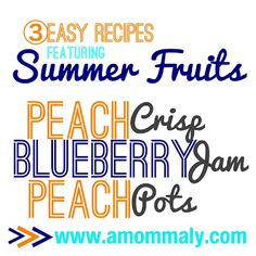 Amommaly: 3 Easy Recipes Featuring Summer Fruits