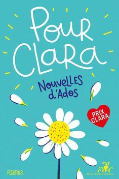 Pour Clara. Nouvelles d'ados. Prix Clara 2019