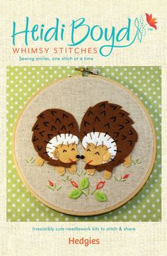 Hedgehogs Applique and Embroidery Kit, Felt Hedgehogs, Beginner Embroidery Kit, DIY Sewing, Hand Stitching - 'Hedgies' Hoop Kit Heidi Boyd Embroidery Hoop Art, Embroidery Stitches, Embroidery Patterns, Hedgehog Craft, Felt Squares, Fabric Postcards, Felt Decorations, Felt Applique, Embroidery For Beginners