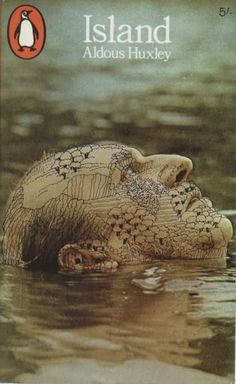 Penguin Books - Aldous Huxley: Island. #edcmchat #AldousHuxley #Island