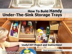 How To Build Handy Under-The-Sink Storage Trays
