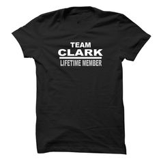 CLARK LIFETIME MEMBERAre You a Proud Clark? Whether You Were Born a Clark or Married Into the Name, Here is a Tee Just For You!  Order Your Team Clark - Lifetime Member Shirt Today!team Clark, lifetime member, Clark, your name tee, yournametee, yournametee.com, name tee