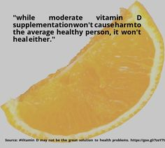 awesome #quote #Vitamin D may not be the great solution to health problems