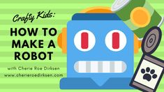 Crafty Kids: Making Robots Out of Tin Cans and Recycling Crafty Kids: Making Robots Out of Tin Cans and Recycling Craft Projects For Kids, Easy Crafts For Kids, Christmas Crafts For Kids, Holiday Crafts, Recycled Crafts, Diy Crafts, Diy Robot, Acrylic Craft Paint, Tin Cans