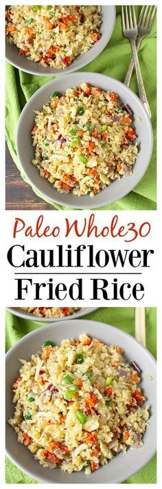 Cauliflower Fried Rice- a delicious, healthy alternative to the popular dish. Gluten free, low carb and packed with flavor!Paleo Cauliflower Fried Rice- a delicious, healthy alternative to the popular dish. Gluten free, low carb and packed with flavor! Paleo Whole 30, Whole 30 Recipes, Whole Food Recipes, Paleo Snack, Paleo Dinner, Dinner Recipes, Dessert Recipes, Paleo Vegan, Paleo Breakfast