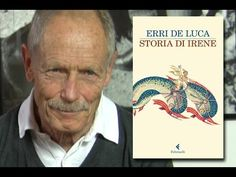 "Erri De Luca presenta ""Storia di Irene"", recensione su  borsaecaffe.blogspot.it"