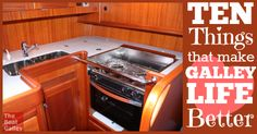 10 things that make galley life easier! Things that make a big difference