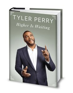 """#HigherIsWaiting #TylerPerry #RWM  """"Higher Is Waitingis a spiritual guidebook, a collection of teachings culledfrom the experiences of a lifetime, meant to inspire readers to climb higherin their own lives and pull themsel…"""