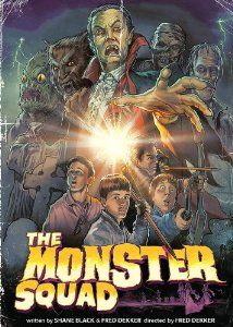 "The Monster Squad. This used to be my favorite monster movie as a kid, and now it's on DVD! ""Wolfman's got NARDS!"""
