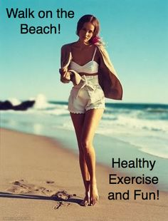 A walk on the Beach is healthy for you. www.sexydietfoodnliving/facebook