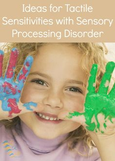 Tactile Sensitivities with Sensory Processing Disorder | www.GoldenReflectionsBlog.com