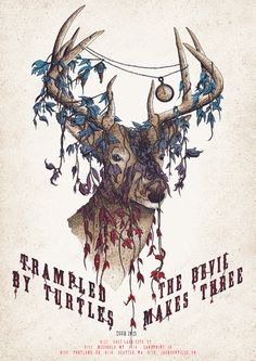 #gigposter for Trampled By Turtles and Devil Makes Three. Design by Neal Williams.