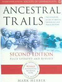Ancestral Trails: The Complete Guide to British Genealogy and Family History