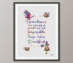Hey, I found this really awesome Etsy listing at https://www.etsy.com/listing/206175019/alice-in-wonderland-quote-watercolor