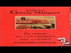 Gabriel García Marquez - El Amor en los tiempos del cólera (Audiolibro C...