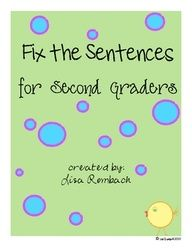 Fix the Sentences for Second Graders (33 sheets, 5 sentences on each sheet, sentences relate to literature book) $ I may do this morning work in march...