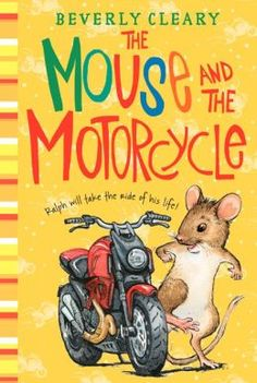 The Mouse and the Motorcycle - Ms. Infurna & Ms. Michael