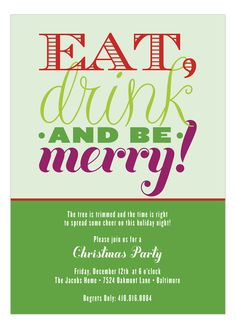 Eat Drink and Be Merry - I like the font style. Could be done in either white or black.