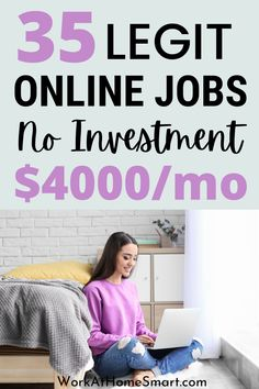 Want to make money online but have no capital? Fret not, here's a list of legitimate online jobs from home without investment?