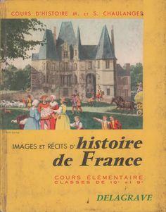Chaulanges, Images et Récits d'Histoire de France CE1-CE2 (1969) : doubles pages Auto Journal, Teaching French, Lectures, Images, Culture, Cycle 2, Four, Pain, Magazines