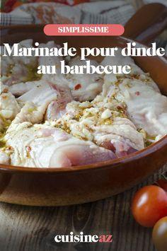 La dinde doit mariner au moins 2heures dans cette marinade avant d'être cuite au barbecue. #recette#cuisine#marinade#dinde #barbecue #bbq Barbecue, C'est Bon, Meat, Chicken, Sauce, Food, Balsamic Vinegar, Poultry, Mustard
