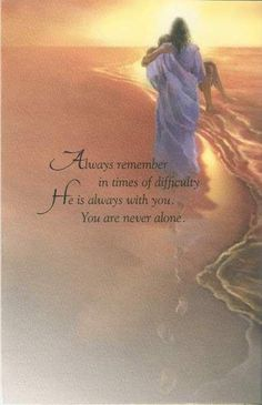 Always remember in times of difficulty, He is always with you. Thank You Jesus! Prayer Quotes, Bible Verses Quotes, Faith Quotes, Scriptures, Religious Quotes, Spiritual Quotes, Bibel Journal, Pictures Of Jesus Christ, Jesus Christ Quotes
