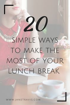 It's proven that taking a lunch break can increase productivity, concentration and creativity, and as little as 20 minutes can make all the difference.  Here are 20 simple ways to make the most of the time you have.  self care