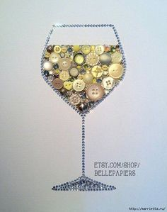 Wine Lovers Button Art Wine Glass Decoration White Wine Art Button Wine Glass Swarovski Crystals on Etsy, Hobbies And Crafts, Arts And Crafts, Diy Crafts, Cork Crafts, Jewelry Crafts, Jewelry Art, Button Cards, Button Button, Button Picture