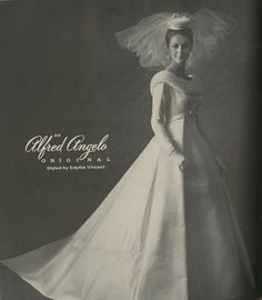 An Alfred Angelo Original Styled By Edythe Vincent Vintage Designer Fashion Bride Ad From 1964