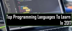 Top Programming languages you should learn in 2017