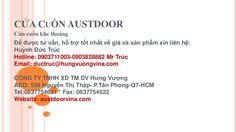 Cửa cuốn austdoor by Loan Tran via slideshare
