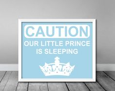 16x20 Caution Little Prince Is Sleeping  Cute by PrintThatSign