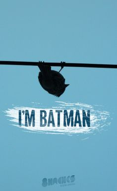 I'm Batman