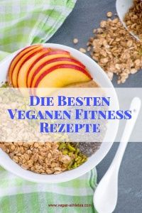 Vegane Fitness Rezepte - Gesund und Lecker